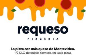 Requeso - La pizza con más queso de Montevideo.
